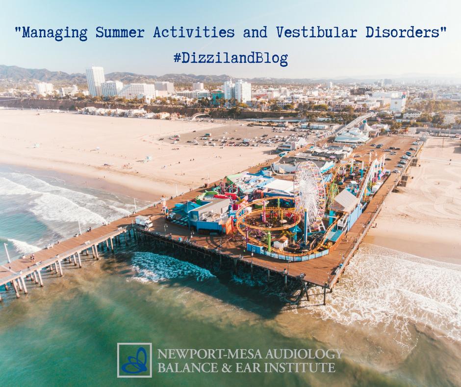 Managing Summer Activities and Vestibular Disorders