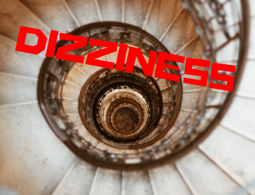 Dizziness – Fact or Fiction, Misconception or Myth?