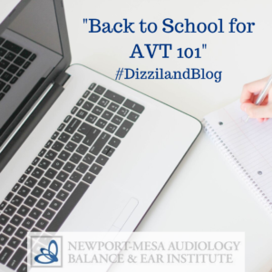 Back to School for AVT 101 - Dizziland Blog